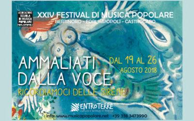 XXIV Festival di musica popolare – AMMALIATI DALLA VOCE, RICORDIAMOCI DELLE SIRENE