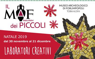 Il MAF dei Piccoli Natale 2019: dal 30 novembre al 21 dicembre tanti laboratori creativi