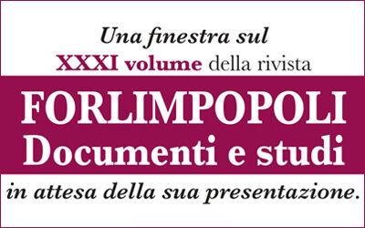 Anteprima del XXXI numero della rivista FORLIMPOPOLI DOCUMENTI E STUDI